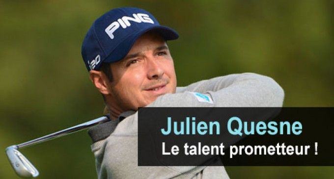 Julien Quesne : le golfeur à talent prometteur