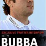 Bubba Watson répond aux questions des fans sur Twitter