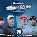 Tout ce que vous devez savoir sur l'événement caritatif TaylorMade Driving Relief
